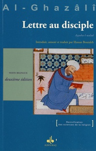 Abû-Hâmid Al-Ghazâlî - Lettre au disciple.