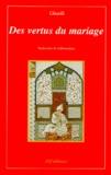 Abû-Hâmid Al-Ghazâlî - Vertus du mariage.