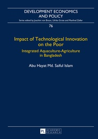 Abu hayat md. saiful Islam - Impact of Technological Innovation on the Poor - Integrated Aquaculture-Agriculture in Bangladesh.