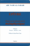 Abû-Nasr Al-Fârâbî - Epître - Essai sur le dessein de la métaphysique.