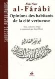 Abû-Nasr Al-Fârâbî - Opinions des habitants de la cité vertueuse.