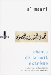 Abul-Alâ Al Maari - Chants de la nuit extrême.