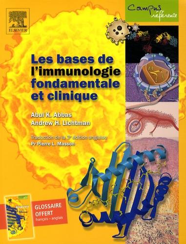 Abul K. Abbas et Andrew Lichtman - Les bases de l'immunologie fondamentale et clinique.