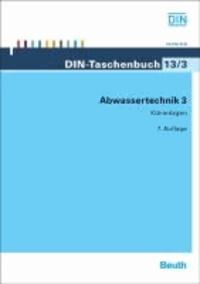 Abwassertechnik 3 - Kläranlagen.