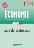 Aby Atchikiti Daré et Stéphanie Breuillet-Guyon - Economie 1re STMG - Livre du professeur.