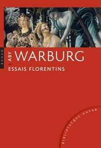 Aby Warburg - Essais florentins.