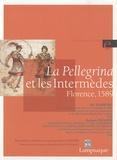 Aby Warburg et Bastiano De Rossi - La Pellegrina et les Intermèdes - Florence, 1589.