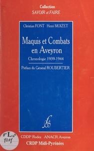 ACACR Aveyron et  CDDP de Rodez - Maquis et combats en Aveyron - Opinion publique et Résistance dans l'Aveyron. Chronologie 1939-1944.