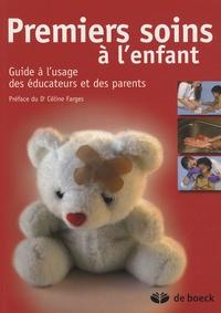 Ucareoutplacement.be Premiers soins à l'enfant - Guide à l'usage des éducateurs et des parents Image