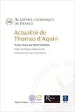 Académie Catholique de France et Olivier Boulnois - Actualité de Thomas d'Aquin.