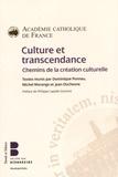 Académie Catholique de France - Culture et transcendance - Chemins de la création culturelle.