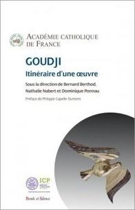 Académie Catholique de France - Goudji - Itinéraire d'une oeuvre.