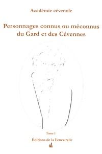 Académie cévenole - Personnages connus ou méconnus du Gard et des Cévennes.