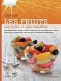 Académie culinaire et  INAF - Tout sur les fruits, les noix et les graines.