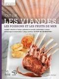Académie culinaire et  INAF - Tout sur les viandes, les poissons et les fruits de mer.