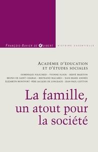 Académie d'éducation (AES) - La famille, un atout pour la société.