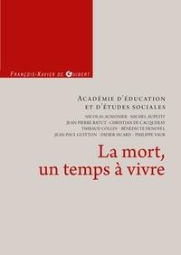Académie d'éducation (AES) - La mort, un temps à vivre.