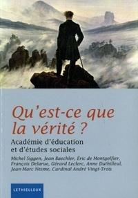 Académie d'éducation (AES) - Qu'est-ce que la vérité ?.