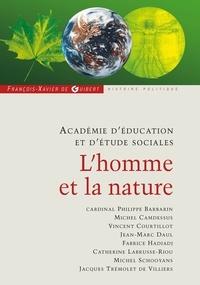 Académie d'éducation et d'étud et Philippe Barbarin - L'homme et la nature - Annales 2007-2008.