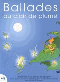 Académie de Dijon - Ballades au clair de plume - Répertoire musical de Bourgogne. 1 CD audio