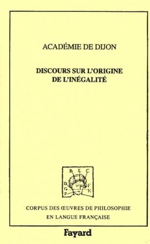 Académie de Dijon - DISCOURS SUR L'ORIGINE DE L'INEGALITE. - Concours de 1754.