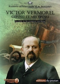 Académie de Villefranche - Victor Vermorel connu et méconnu - Colloque de Villefranche-sur-Saône, 14 et 15 octobre 2016.