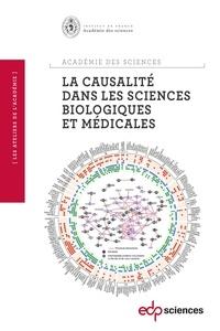 Académie des sciences - La causalité dans les sciences biologiques et médicales.
