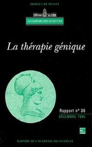 Académie des sciences - La thérapie génique.