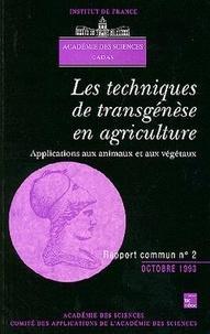 Académie des sciences et  CADAS - Les techniques de transgénèse en agriculture - Applications aux animaux et aux végétaux.