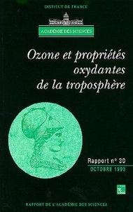 Académie des sciences - Ozone et propriétés oxydantes de la troposphère - Essai d'évaluation scientifique.