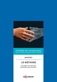 Académie des technologies et Jean-Claude André - Le méthane - D'où vient-il et quel est son impact sur le climat ?.