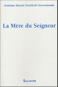 La Mère du Seigneur - Mémoire, Présence, Espérance.pdf