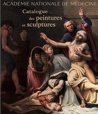 Academie nationale de médecine - Catalogue des peintures et sculptures.