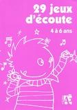 Elisabeth Schneider et Jean-Bernard Schneider - 29 jeux d'écoute - Pour développer l'attention des enfants de 4 à 6 ans. 1 CD audio