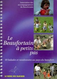 Accompagnateurs du Beaufortain - Le Beaufortain à petits pas.
