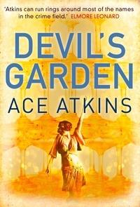 Ace Atkins - Devil's Garden.