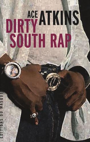 Ace Atkins - Dirty South Rap.