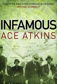 Ace Atkins - Infamous.