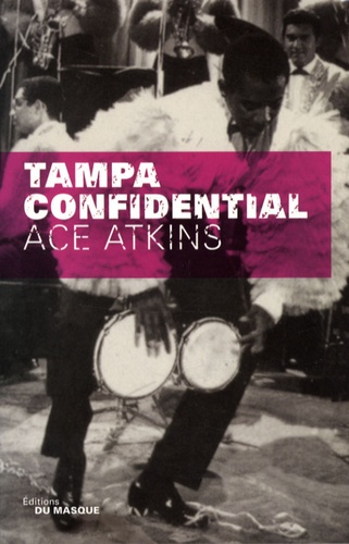 Ace Atkins - Tampa Confidential.