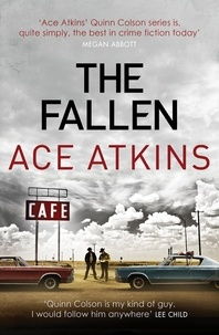 Ace Atkins - The Fallen.