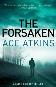 Ace Atkins - The Forsaken.