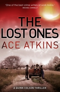 Ace Atkins - The Lost Ones.