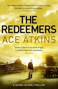 Ace Atkins - The Redeemers - Quinn Colson 05.