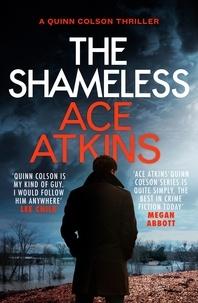 Ace Atkins - The Shameless.