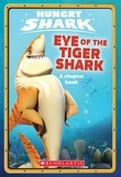 Ace Landers - Eye of the Tiger Shark (Hungry Shark #2).