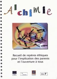 ACEPP - Alchimie - Recueil de repères éthiques pour l'implication des parents et l'ouverture à tous.
