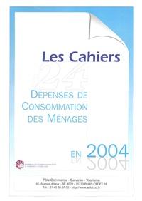ACFCI - Les cahiers de l'ACFCI N° 24 : Dépenses de Consommation des Ménages en 2004.