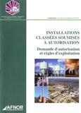 ACFCI - Installation classées soumises à autorisation - Demande d'autorisation et règles d'exploitation - Demande d'autorisation et règles d'exploitation.