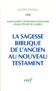 ACFEB - La sagesse biblique - De l'Ancien au Nouveau Testament, Actes du XVe congrès de l'ACFEB (Paris, 1993).