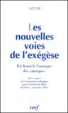 ACFEB - Les nouvelles voies de l'exégèse - En lisant le Cantique des Cantiques.